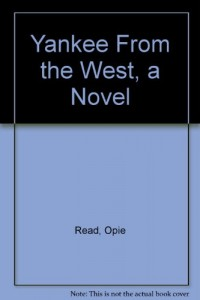 Yankee From the West, a Novel