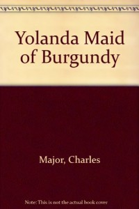 Yolanda Maid of Burgundy