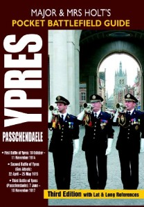 MAJOR AND MRS HOLT'S POCKET BATTLEFIELD GUIDE TO YPRES AND PASSCHENDAELE: 1st Ypres; 2nd Ypres (Gas Attack); 3rd Ypres (Passchendaele)(Holts Pocket Battlefield Guide)