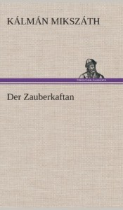 Der Zauberkaftan (German Edition)