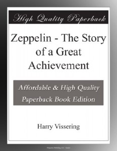 Zeppelin – The Story of a Great Achievement