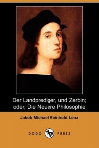 Der Landprediger, Und Zerbin; Oder, Die Neuere Philosophie (Dodo Press) (German Edition)