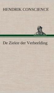 de Ziekte Der Verbeelding (Dutch Edition)