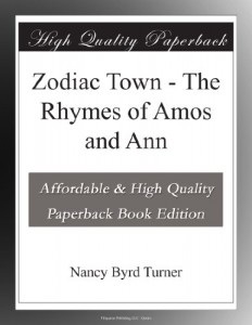 Zodiac Town – The Rhymes of Amos and Ann