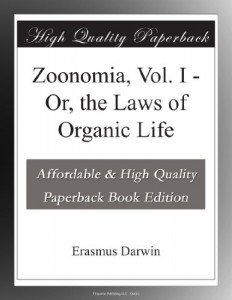 Zoonomia, Vol. I – Or, the Laws of Organic Life