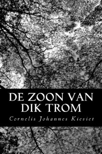 De Zoon van Dik Trom (Dutch Edition)