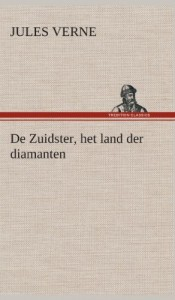 de Zuidster, Het Land Der Diamanten (Dutch Edition)