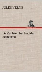 de Zuidster, Het Land Der Diamanten (Dutch Edition)