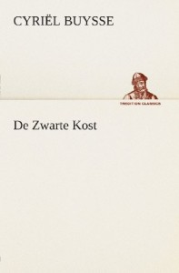 De Zwarte Kost (TREDITION CLASSICS) (Dutch Edition)