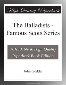 The Balladists – Famous Scots Series
