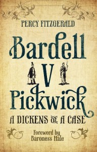 Bardell v Pickwick: A Dickens of a Case