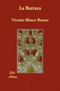 La Barraca (Spanish Edition)