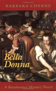 Bella Donna: A Renaissance Mystery Novel