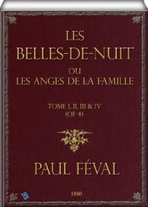 Les belles-de-nuit (Tome I, II, III & IV): ou les anges de la famille (French Edition)