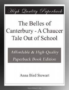 The Belles of Canterbury – A Chaucer Tale Out of School