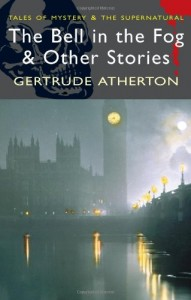 The Bell in the Fog & Other Stories (Tales of Mystery & the Supernatural)