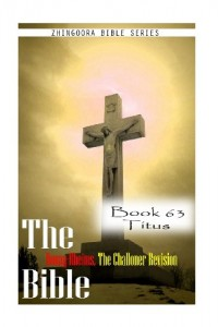 The Bible Douay-Rheims, the Challoner Revision- Book 63 Titus