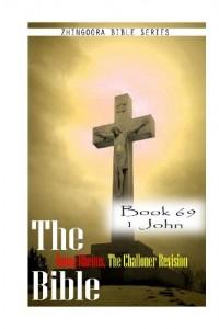 The Bible Douay-Rheims, the Challoner Revision- Book 69 1 John