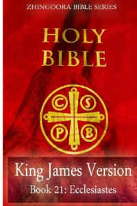 Holy Bible, King James Version, Book 21 Ecclesiastes