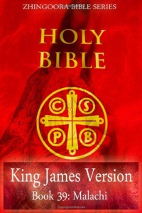 Holy Bible, King James Version,Book 39  Malachi