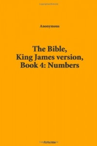 The Bible, King James version, Book 4: Numbers