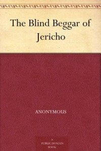 The Blind Beggar of Jericho