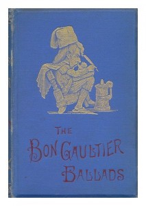 The Book of Ballads, Edited by Bon Gaultier [Pseud. ] with an Introduction and Notes; Illustrated by Doyle, Leech, and Crowquill [Pseud. ]