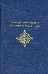 The Folger Library Edition of the Works of Richard Hooker: Of the Lawes of Ecclesiastical Polity, Preface Books I-IV, and V (Two Volumes)