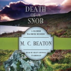 Death of a Snob: A Hamish Macbeth Mystery, Book 6
