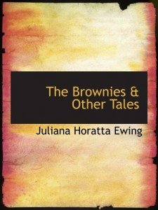The Brownies & Other Tales