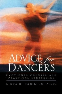 Advice for Dancers: Emotional Counsel and Practical Strategies