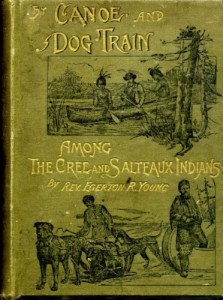 BY CANOE AND DOG-TRAIN Among the Cree and Salteaux Indians