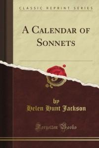 A Calendar of Sonnets (Classic Reprint)