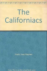 The Californiacs
