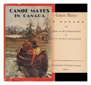 Canoe mates in Canada;: Or, Three boys afloat on the Saskatchewan, (His Canoe and campfire series)