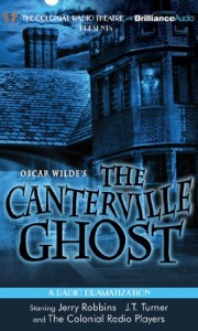 Oscar Wilde's The Canterville Ghost (Colonial Radio Theatre on the Air)