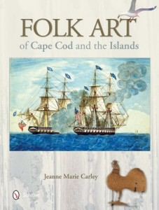 Folk Art of Cape Cod and the Islands