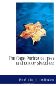 The Cape Peninsula : pen and colour sketches