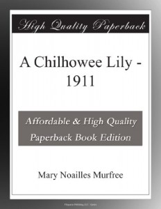 A Chilhowee Lily – 1911
