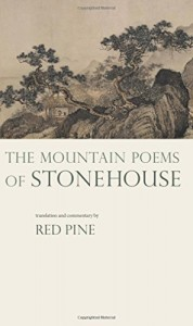 The Mountain Poems of Stonehouse (English and Chinese Edition)