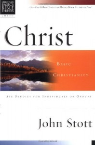 Christ: Basic Christianity (Christian Basics Bible Studies)