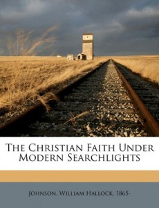 The Christian faith under modern searchlights