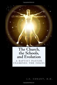 The Church, the Schools, and Evolution: A Baptist Pastor Examines the Issues