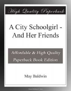 A City Schoolgirl – And Her Friends