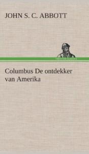 Columbus de Ontdekker Van Amerika (Dutch Edition)