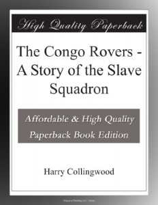 The Congo Rovers – A Story of the Slave Squadron