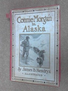 Connie Morgan in Alaska