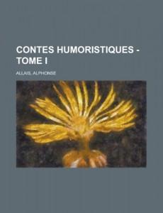 Contes Humoristiques – Tome I (French Edition)