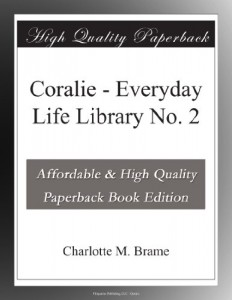 Coralie – Everyday Life Library No. 2