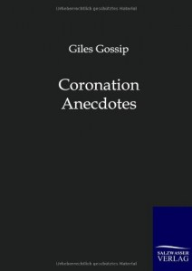 Coronation Anecdotes